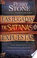 Las Jugadas de Satanas Expuestas