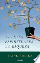 Las leyes espirituales de la riqueza