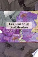 Las Lilas de Los Rododendros
