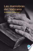 Las maniobras del Vaticano