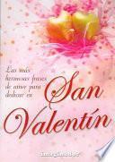Las más hermosas frases de amor para dedicar en San Valentín