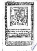 Las meditaciones  soliloquio  manual del bienauēturado sant Augustin ... Nueuamēte corregido  emēdado. [With a woodcut.] G.L.