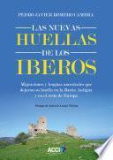 Las nuevas huellas de los Iberos