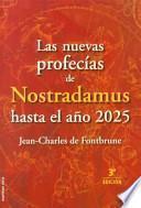 Las Nuevas Profecias De Nostradamus Hasta El Ano 2025