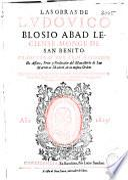 Las obras de Ludovico Blosio abad Leciense, monge de San Benito