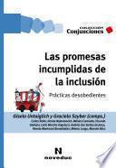 Las promesas incumplidas de la inclusión