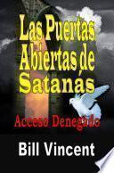 Las Puertas Abiertas de Satanás: Acceso Denegado
