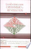 Las relaciones entre cristianismo y revolución