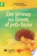 Las sirenas no tienen el pelo lacio