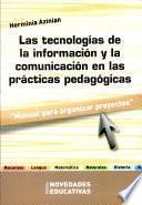 Las tecnologías de la información y la comunicación en las prácticas pedagógicas
