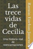 Las trece vidas de Cecilia