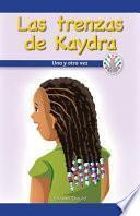 Las trenzas de Kaydra: Una y otra vez (Kaydra's Cornrows: Over and Over Again)