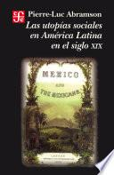 Las utopías sociales en América Latina en el siglo XIX
