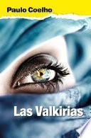 Las valkirias (Biblioteca Paulo Coelho)