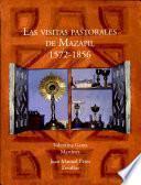 Las visitas pastorales de Mazapil, 1572-1856