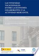 Las viviendas vacacionales: entre la economía colaborativa y la actividad mercantil.