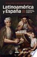 Latinoamérica y España, 1800-1850