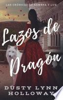 Lazos de Dragón