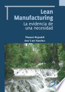 Lean Manufacturing. La evidencia de una necesidad