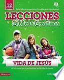 Lecciones Bíblicas Creativas - De la Vida de Jesús