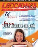 Lecciones bíblicas creativas: Juan