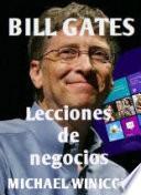 Lecciones de negocios de Bill Gates
