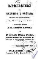 Lecciones de retórica y poética contraidas a la lengua castellana por Melchor Gaspar de Jovellanos é ilustradas y aplicadas á la lengua latina