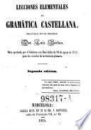 Lecciones elemantales de gramatica Castellana ... 2. ed