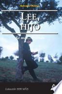 Lee, Hijo. Sé Mas...leyendo. E-book