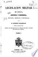 Legislación militar de España antigua y moderna