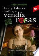 Leidy Tabares, la niña que vendía rosas
