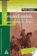 Lengua-comentario de Texto.prueba Comun. Prueba de Acceso a la Universidad Para Mayores de 25 Años.e-book