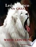 León Blanco De Caza