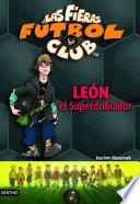 León, el superdriblador