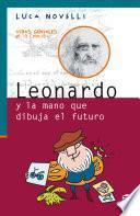 Leonardo y la mano que dibuja el futuro