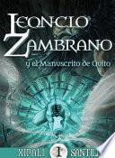 Leoncio Zambrano y el Manuscrito de Quito