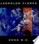 Leopoldo Flores 2000 D.C.