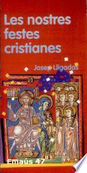 Les Nostres festes cristianes