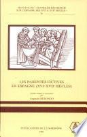Les Parentés fictives en Espagne, XVIe-XVIIe siècles
