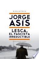 Lesca, el fascista irreductible