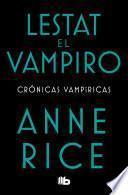 Lestat El Vampiro / The Vampire Lestat