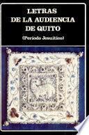 Letras de la Audiencia de Quito, período jesuítico