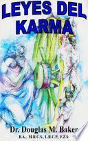 Leyes del Karma - la Filosofia de la Enfermedad y el Renacer