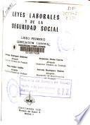 Leyes laborales y de la seguridad social: Vol 2, Vol.3