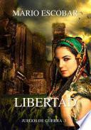 Libertad: Juegos de Guerra 3º