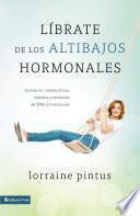 Librate de los altibajos hormonales