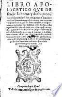 Libro apologetico que defiende la buena y docta pronunciacion que quardaron los antiguos en muchos vocablos y accentos (etc.)