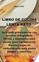 Libro de Cocina Lenta Keto