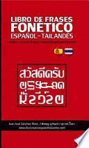 LIBRO DE FRASES FONÉTICO ESPAÑOL - TAILANDÉS