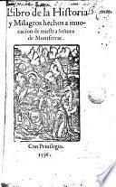 Libro de la historia y milagros hechos a invocación de Nuestra Señora de Montserrat
